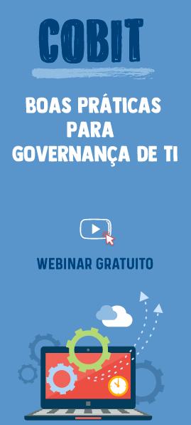 Cobit - boas práticas para governança de TI