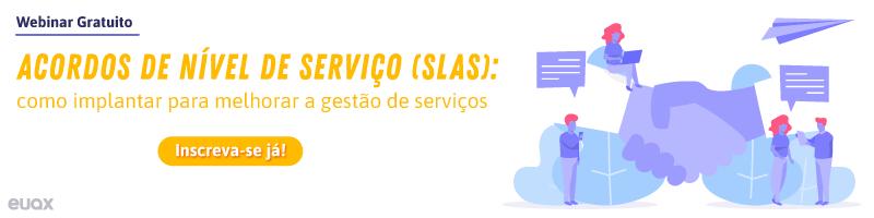 Acordos de Nível de Serviço (SLAs): como implantar para melhorar a gestão de serviços