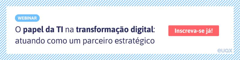 CTA-O-papel-da-TI-na-transformação-digital-atuando-como-um-parceiro-estratégico