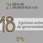 Egoísmo antes da generosidade