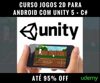 Curso Jogos 2D para Android com Unity 5 + C# COMPLETO