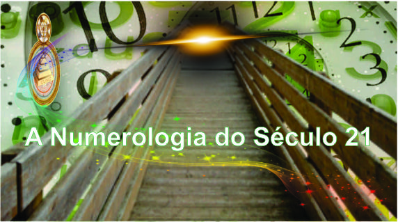 NUMEROLOGIA DO SECULO 21