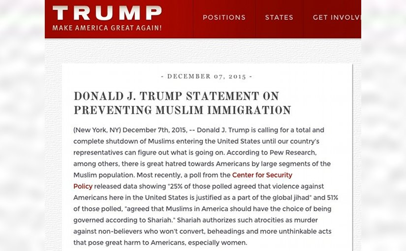 Donald Trump statement on prevention Muslim immigration.