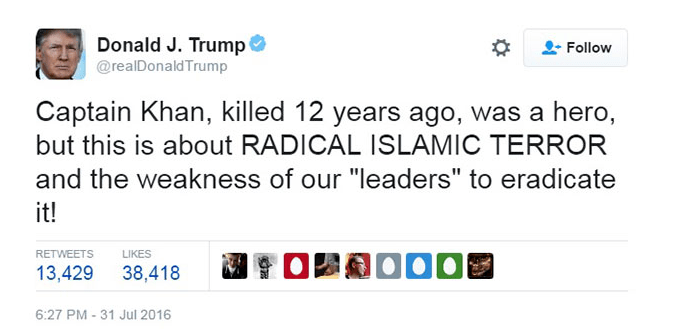 Donald Trump on the late Humayun Khan, US Army Captain, who was killed in Iraq in 2004 | Source: Twitter