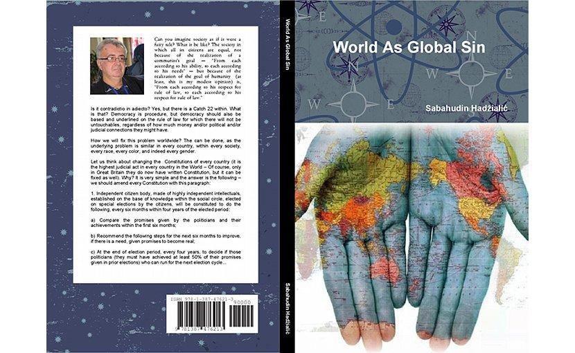 """""""World As Global Sin"""" by Dr. Sabahudin Hadžialic."""