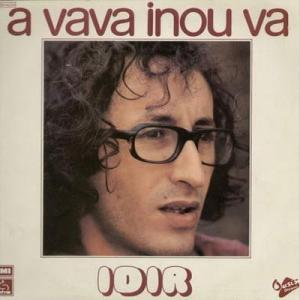 A Vava Inou Va. Photo of the record that kick started the revival.