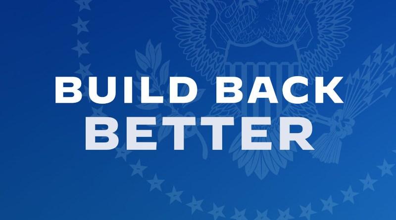 Build Back Better. Credit: White House
