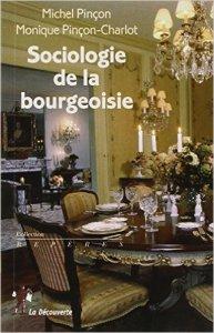 couverture du livre Sociologie de la bourgeoisie