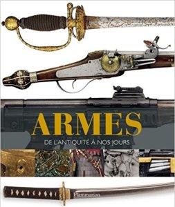 couverture du livre : Armes, de l'Antiquité à nos jours