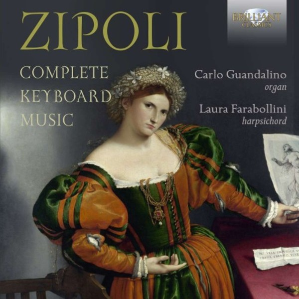 Zipoli - Complete Keyboard Music | Brilliant Classics 95212BR