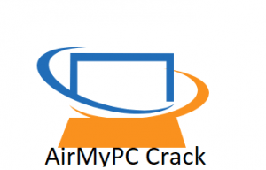 AirMyPC 2 Crack With Torrent