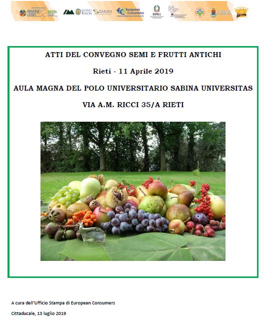 """In corso di pubblicazione gli atti del convegno """"Semi e Frutti Antichi"""" sulla tutela del germoplasma agricolo italiano"""