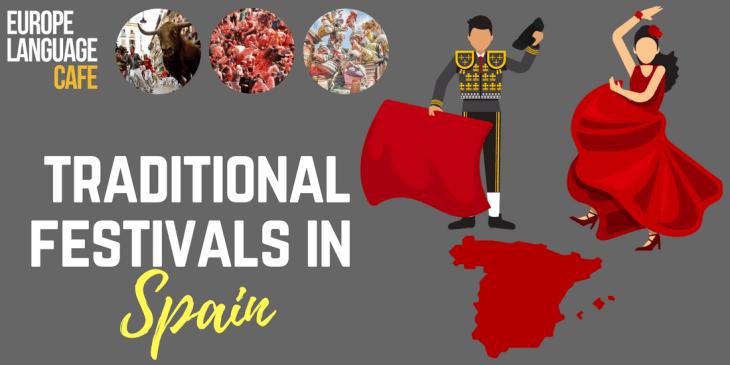 Traditional spanish festivals