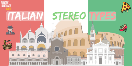 Common Stereotypes About Italian People