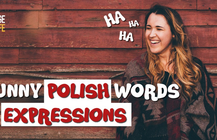Funny Polish words and expressions