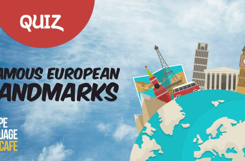 Geography Quiz: Famous European Landmarks