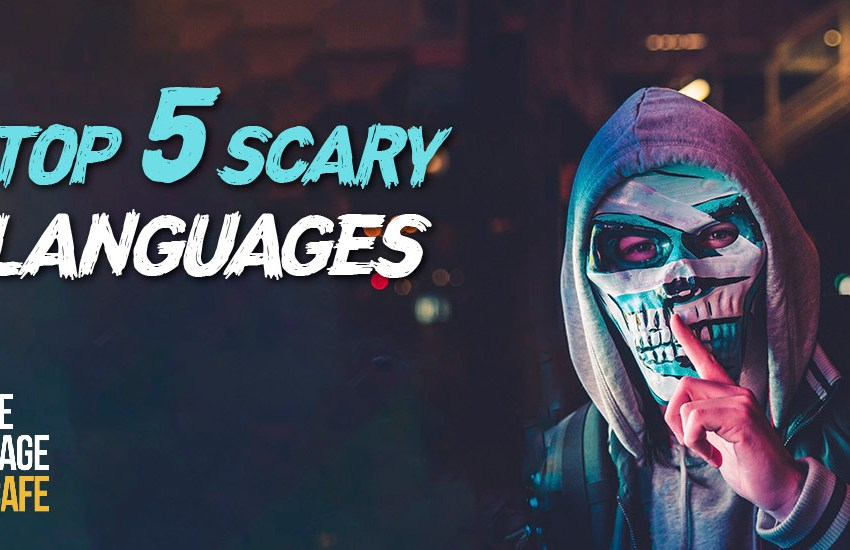 The Top 5 Scary Languages