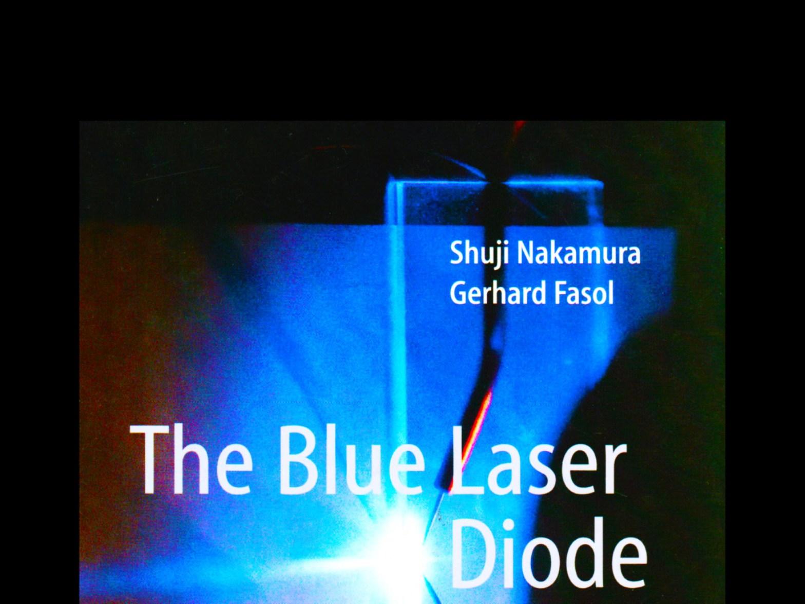 Shuji Nakamura Gerhard Fasol The Blue Laser Diode