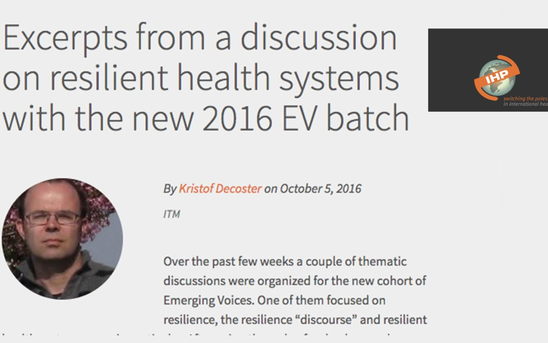 Excerpts from a discussion on resilient health systems with the new 2016 EV batch