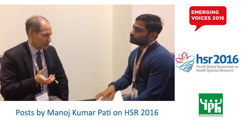 Manoj Kumar Pati, staff at IPH published blogs on organised session – HSR2016