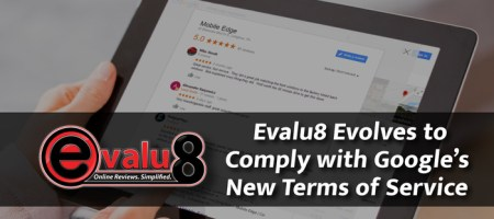 Evalu8 Evolves to Comply with Google's New Terms of Service