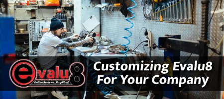 Customizing Evalu8 For Your Company