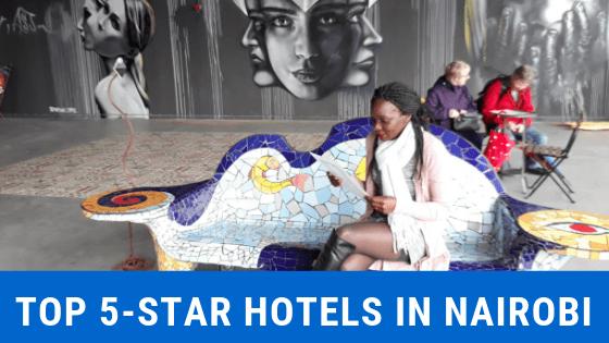 Top 5 Star Hotels in Nairobi 2020 ⋆