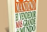 El vendedor más grande del mundo,Og Mandino; Excelente libro