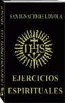 Los ejercicios espirituales de San Ignacio de Loyola. Manual completo pdf
