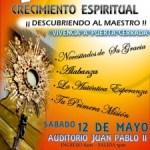 Segunda jornada de crecimiento espiritual en la parroquia de San Pío X este 12 de mayo 2012.