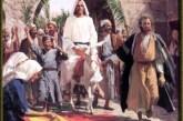 Conmemoración de la entrada del Señor en Jerusalén- Según San Lucas 19,28-40. Domingo 24 de Marzo de 2013.