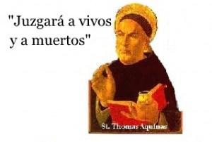 El credo comentado: Artículo 7: Juzgará a vivos y a muertos. Santo Tomás de Aquino y Salvador Abascal. Audio mp3