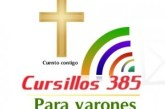 Cursillos 385 para varones, del 3 al 6 de julio, San Pío X.