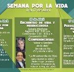¡La Arquidiócesis de León: Dimensión de vida de la pastoral familiar, invita a celebrar la Semana por la Vida!