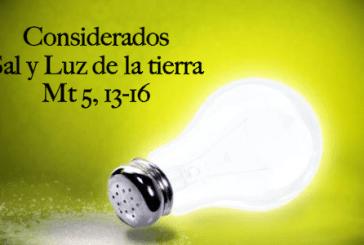 Considerados sal y luz de la tierra responsabilidad dada por Jesús Mt 5, 13-16.