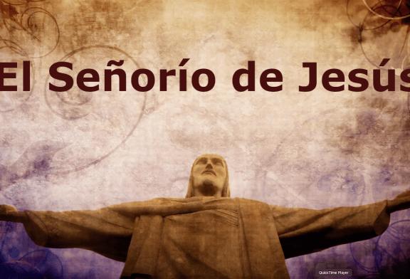 El Señorío de Jesús. Kerigma, la vida nueva.