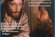 Evangelio San Juan 14,6-14. Martes 4 de Mayo de 2021. Fiesta de los Santos Felipe y Santiago, Apóstoles.