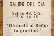 Salmo 49, 1-2.5-6.14-15. Sábado 24 de Julio de 2021.  Misa de Santa María Virgen.