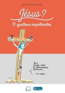 Bourquin Jesus 12 questions impertinentes