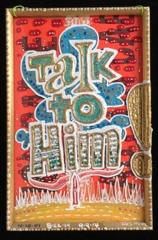 Talk To Him by Evan Silberman NYC