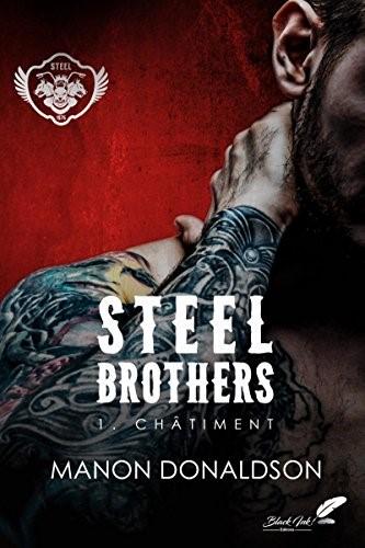 Steel Brothers tome 1 de Manon Donaldson
