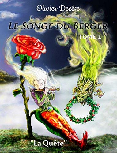 Le Songe du Berger: tome 1 de Olivier Decèse