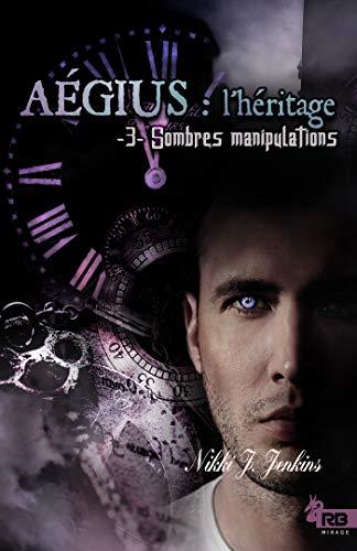 Aégius: l'héritage, tome 3 de Nikki J. Jenkins
