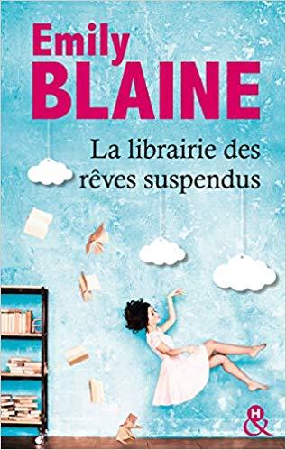 La librairie des rêves suspendus de Emily Blaine