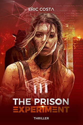 The Prison Experiment, tome 3 de Eric Costa