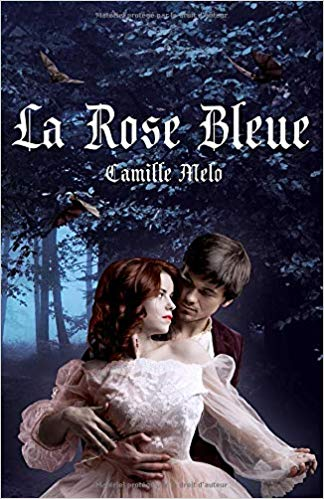La Rose Bleue de Camille Melo