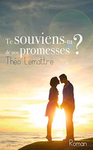 Te souviens-tu de nos promesses de Théo Lemattre