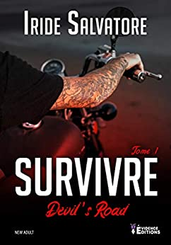 Devil's road – tome 1: survivre de Iride Salvatore