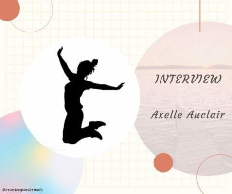 Interview Axelle Auclair