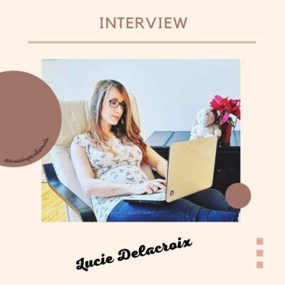 Interview Lucie Delacroix